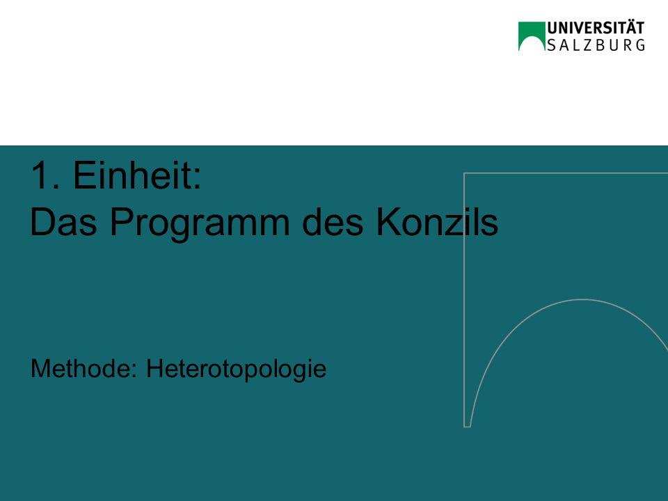 1. Einheit: Das Programm des Konzils