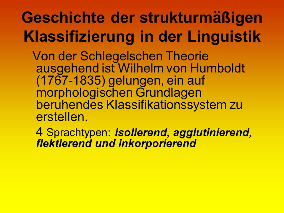 Geschichte der strukturmäßigen Klassifizierung in der Linguistik