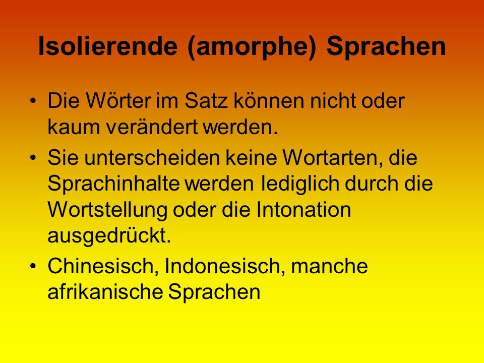 Isolierende (amorphe) Sprachen
