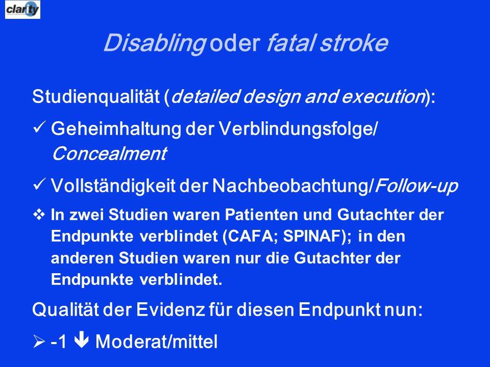 Disabling oder fatal stroke