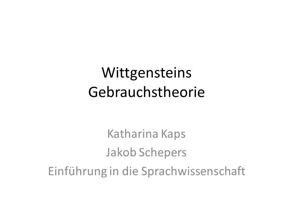 Wittgensteins Gebrauchstheorie