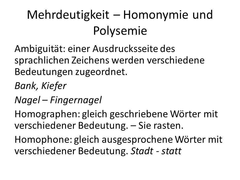 Mehrdeutigkeit – Homonymie und Polysemie