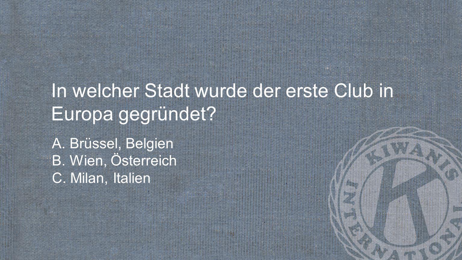 In welcher Stadt wurde der erste Club in Europa gegründet