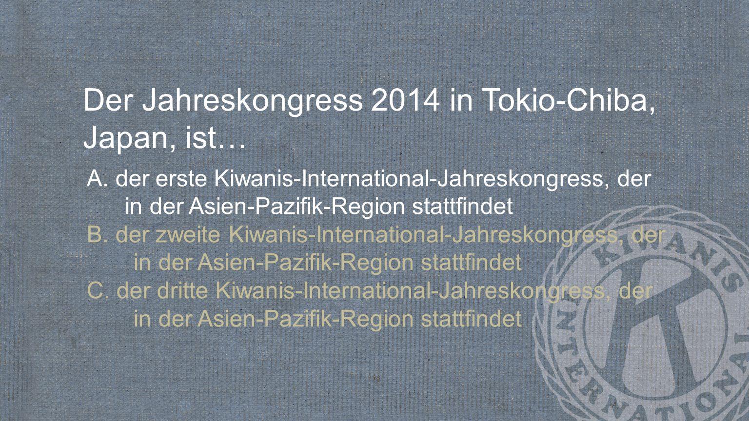 Der Jahreskongress 2014 in Tokio-Chiba, Japan, ist…