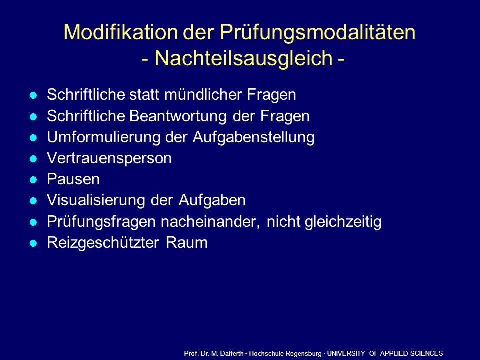 Modifikation der Prüfungsmodalitäten - Nachteilsausgleich -