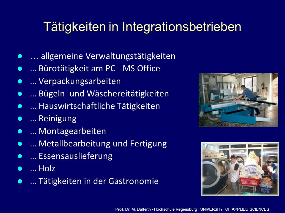Tätigkeiten in Integrationsbetrieben