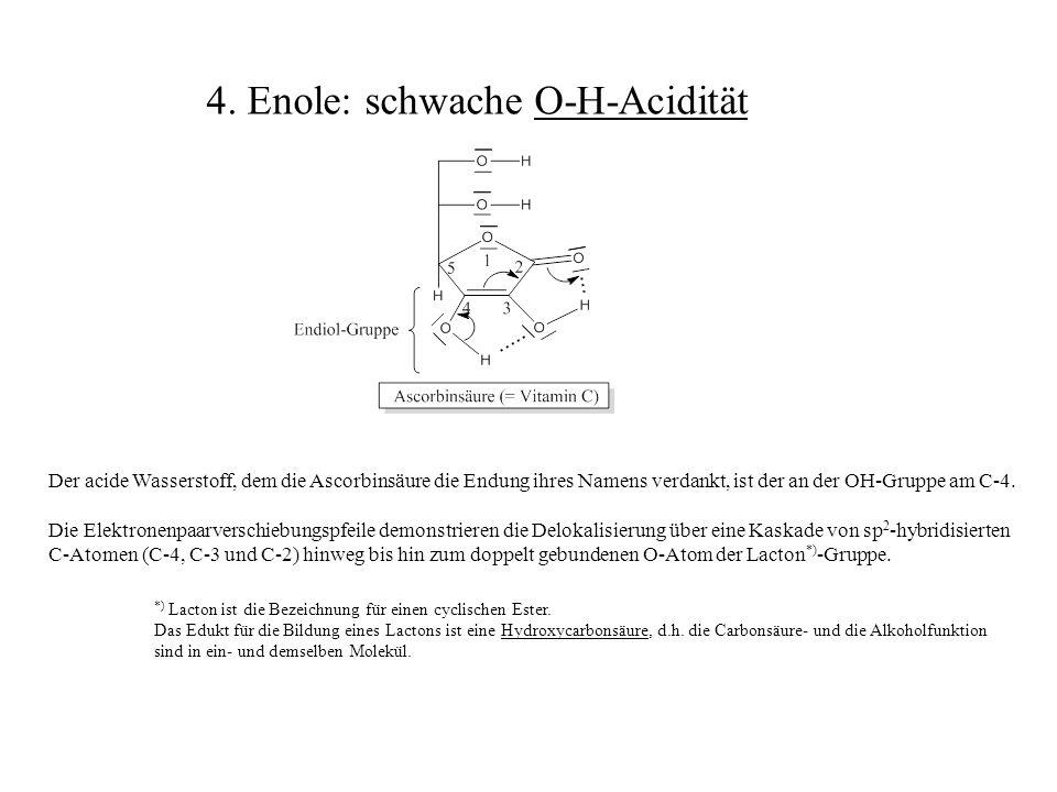 4. Enole: schwache O-H-Acidität