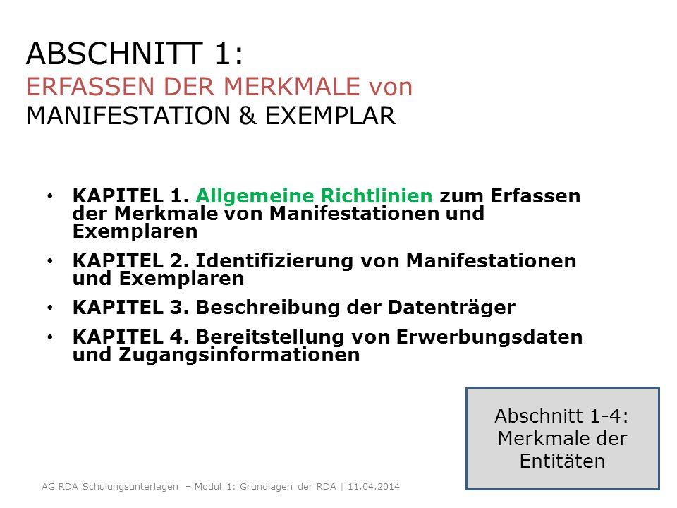 ABSCHNITT 1: ERFASSEN DER MERKMALE von MANIFESTATION & EXEMPLAR
