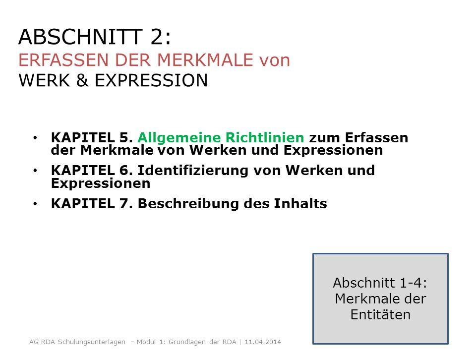 ABSCHNITT 2: ERFASSEN DER MERKMALE von WERK & EXPRESSION