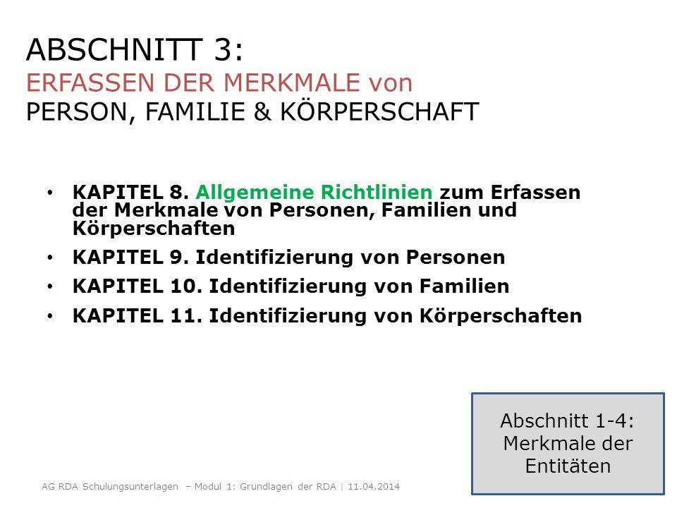ABSCHNITT 3: ERFASSEN DER MERKMALE von PERSON, FAMILIE & KÖRPERSCHAFT