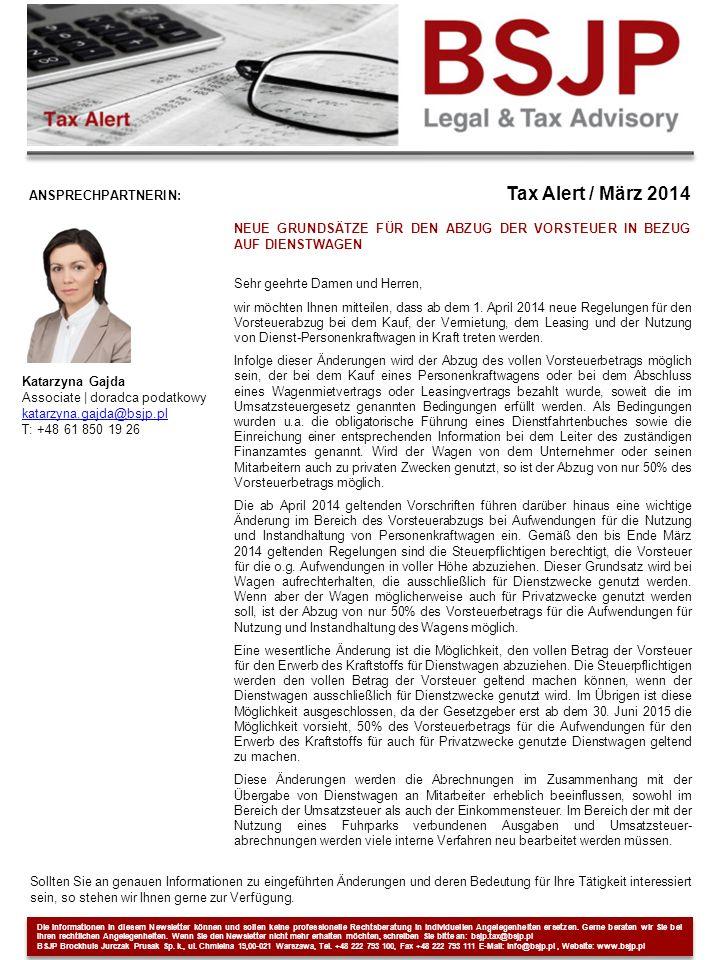Tax Alert / März 2014 ANSPRECHPARTNERIN: