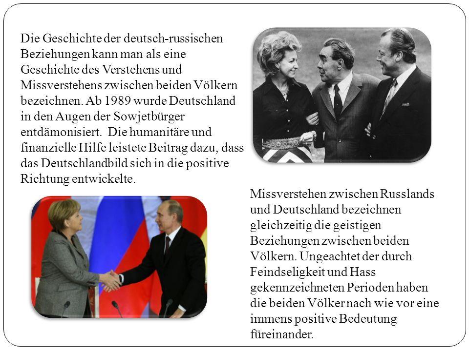 Die Geschichte der deutsch-russischen Beziehungen kann man als eine Geschichte des Verstehens und Missverstehens zwischen beiden Völkern bezeichnen. Ab 1989 wurde Deutschland