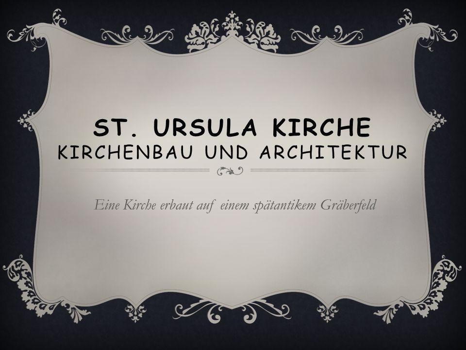 St. Ursula Kirche Kirchenbau und Architektur
