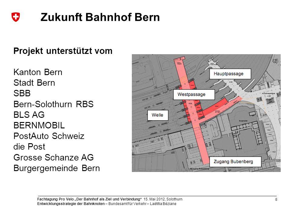 Zukunft Bahnhof Bern Projekt unterstützt vom Kanton Bern Stadt Bern