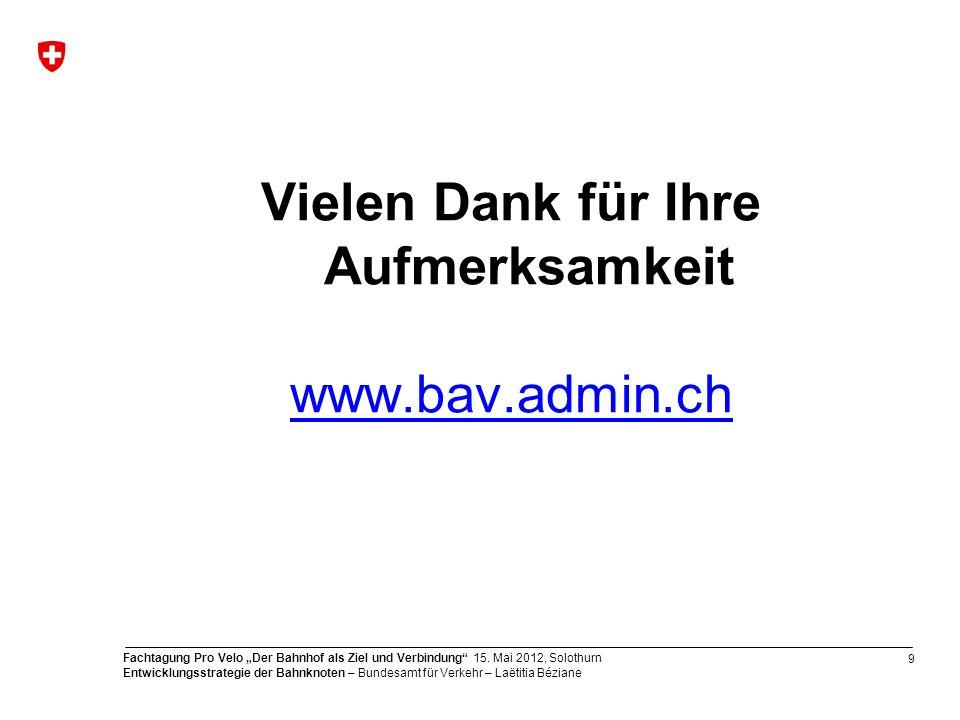 Vielen Dank für Ihre Aufmerksamkeit www.bav.admin.ch