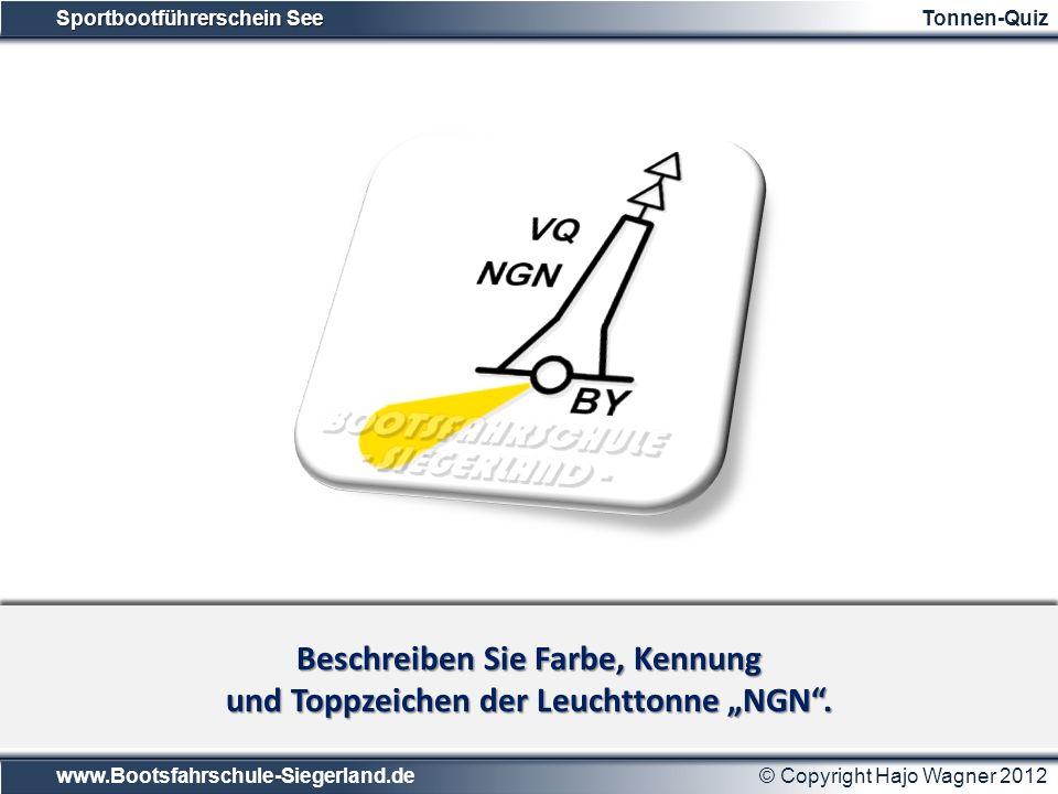 """Beschreiben Sie Farbe, Kennung und Toppzeichen der Leuchttonne """"NGN ."""