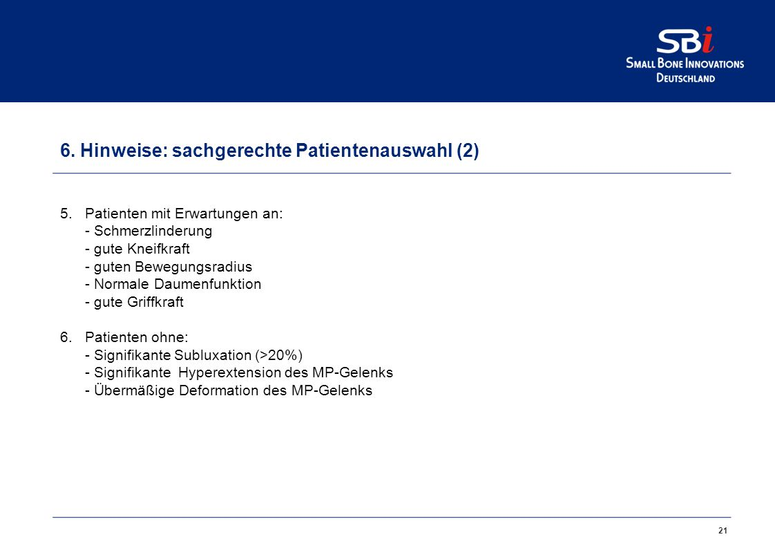 6. Hinweise: sachgerechte Patientenauswahl (1)