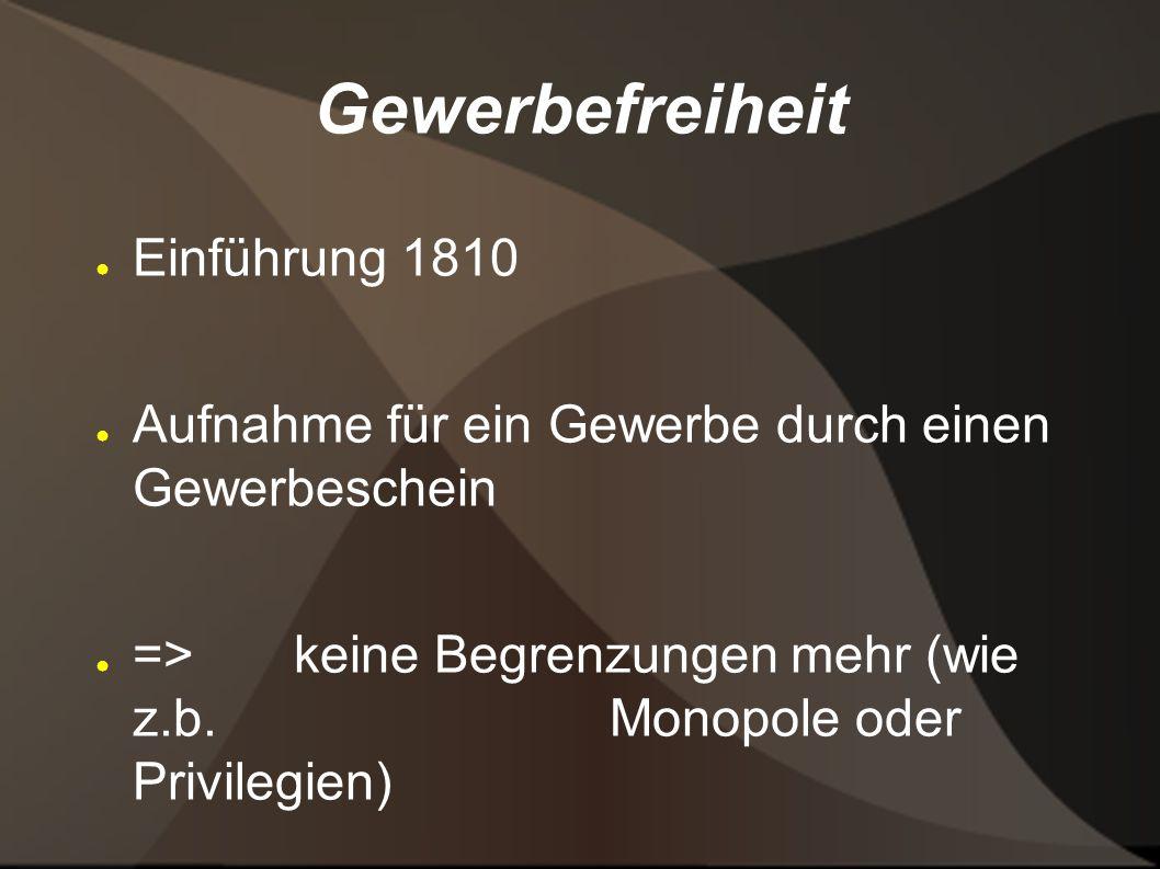 Gewerbefreiheit Einführung 1810
