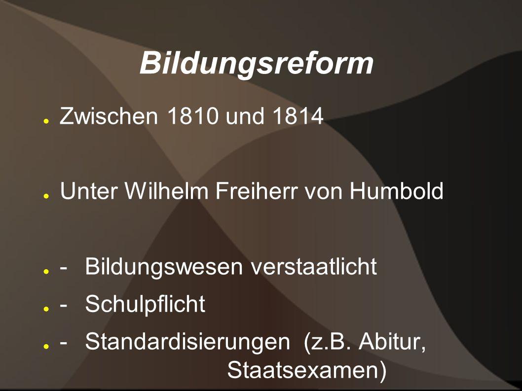 Bildungsreform Zwischen 1810 und 1814