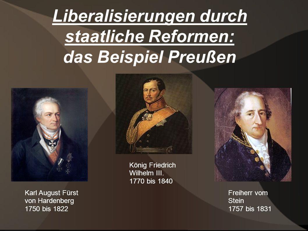 Liberalisierungen durch staatliche Reformen: das Beispiel Preußen