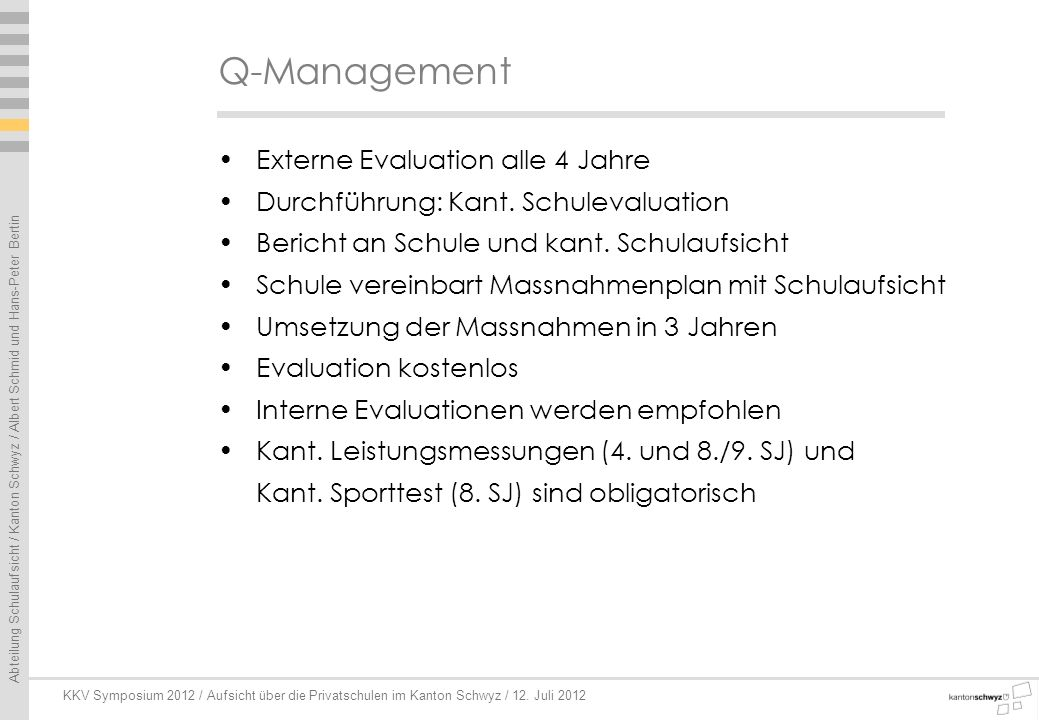 Q-Management Externe Evaluation alle 4 Jahre