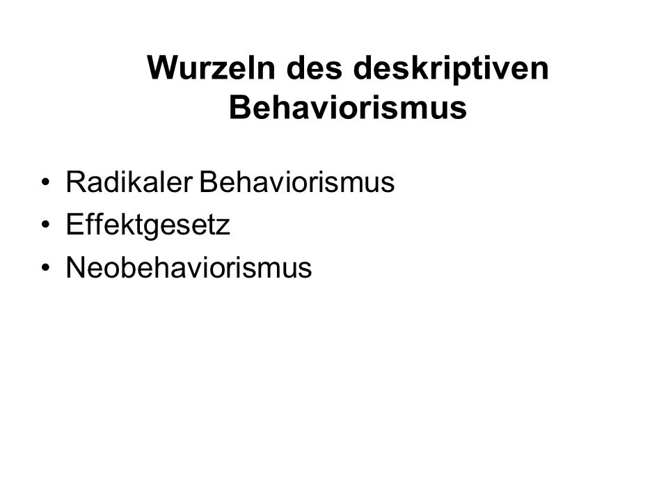 Wurzeln des deskriptiven Behaviorismus