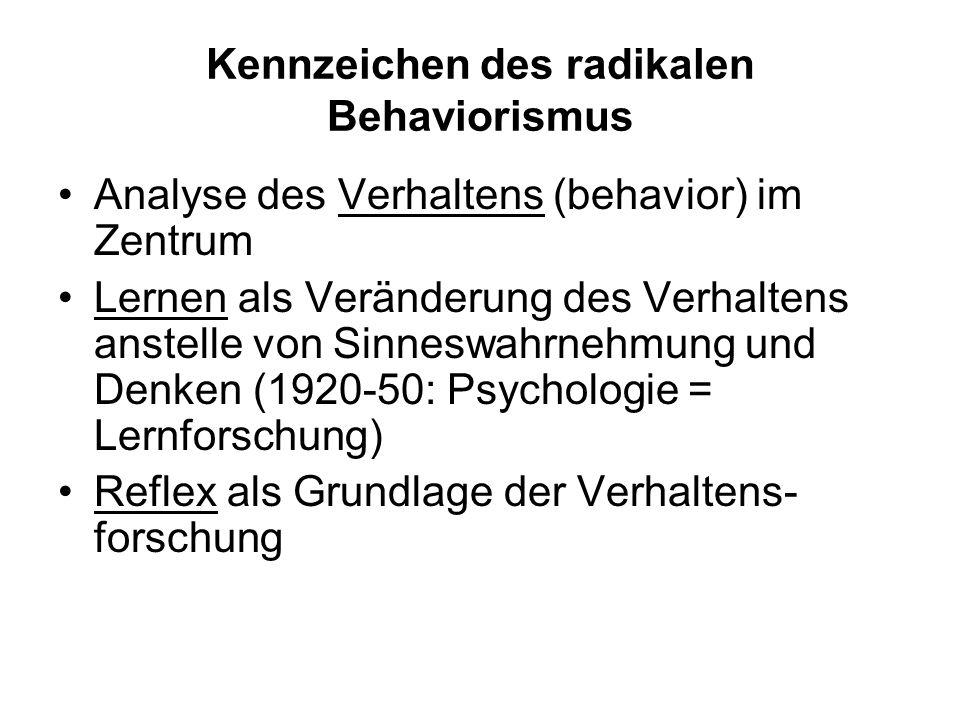 Kennzeichen des radikalen Behaviorismus