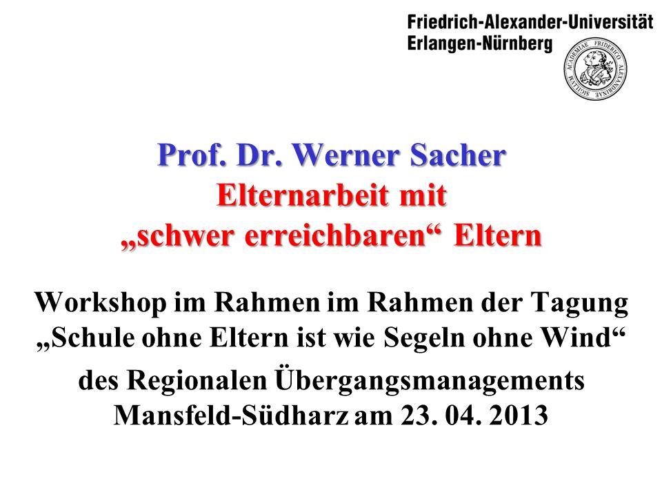 """Prof. Dr. Werner Sacher Elternarbeit mit """"schwer erreichbaren Eltern"""
