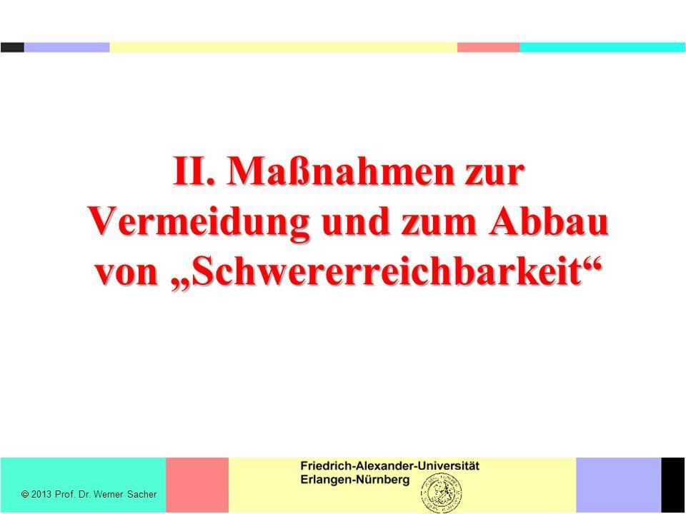 """II. Maßnahmen zur Vermeidung und zum Abbau von """"Schwererreichbarkeit"""