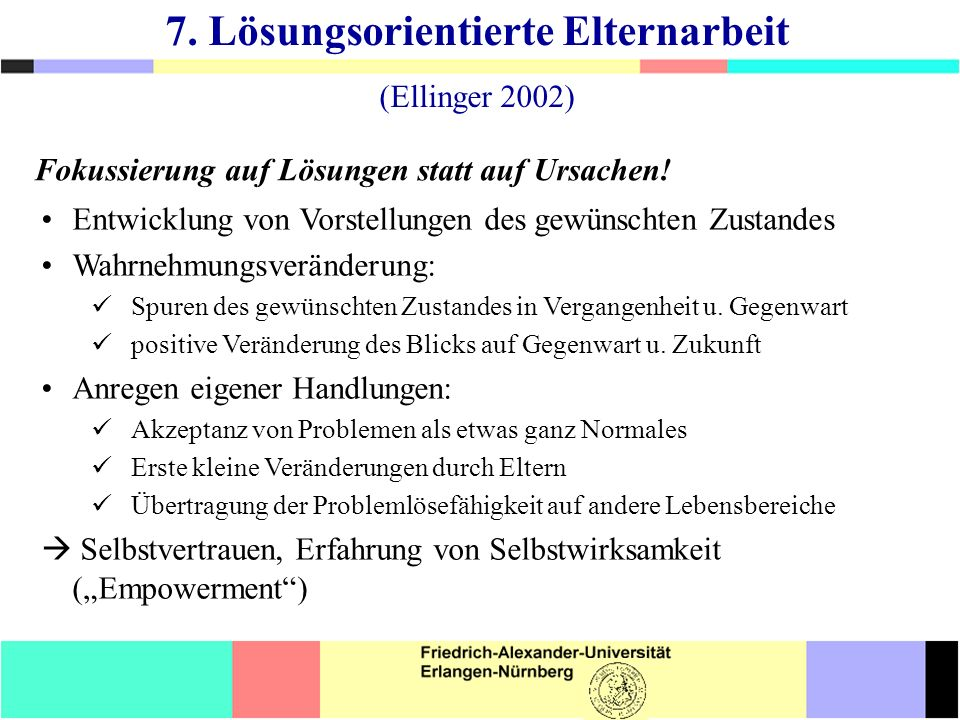 7. Lösungsorientierte Elternarbeit (Ellinger 2002)