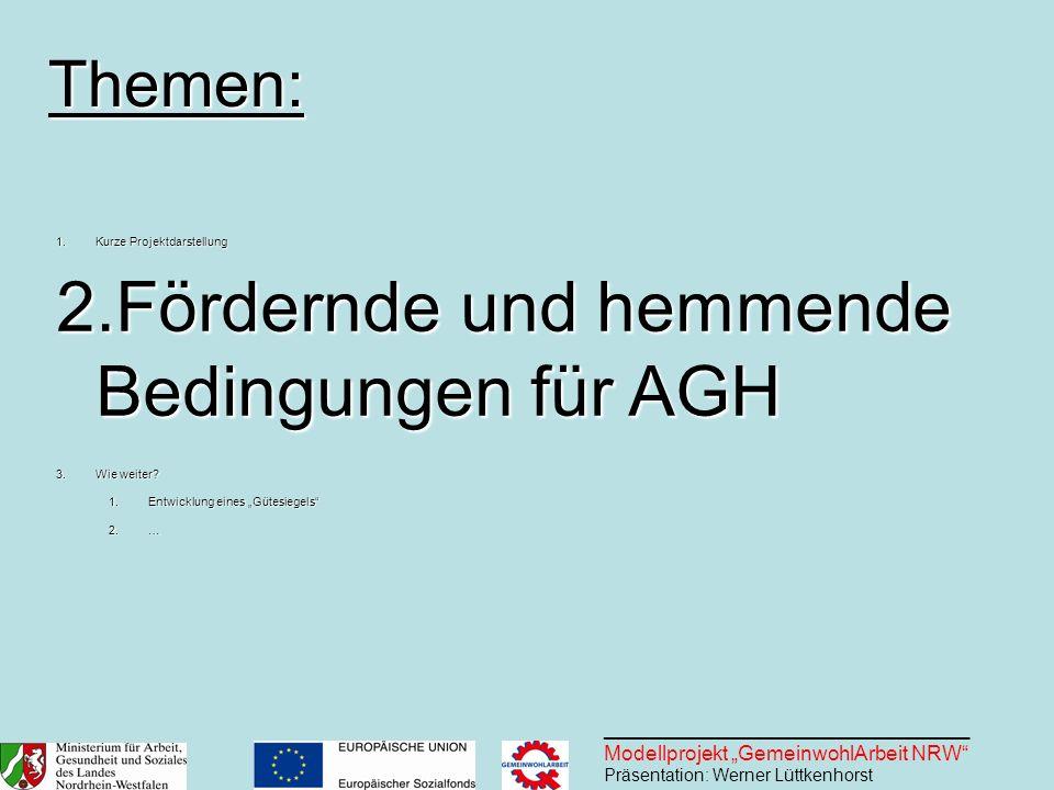 Fördernde und hemmende Bedingungen für AGH