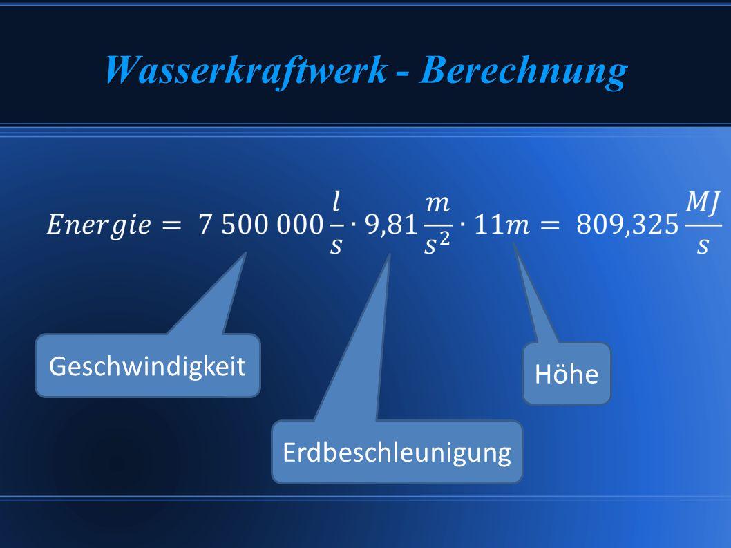 Wasserkraftwerk - Berechnung