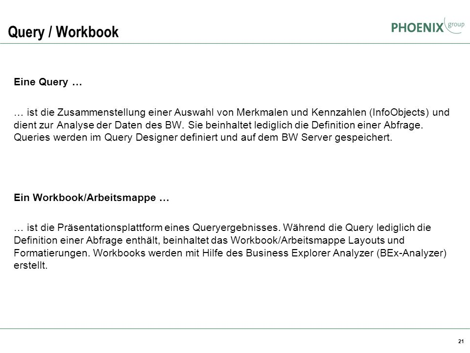 Query / Workbook Eine Query …