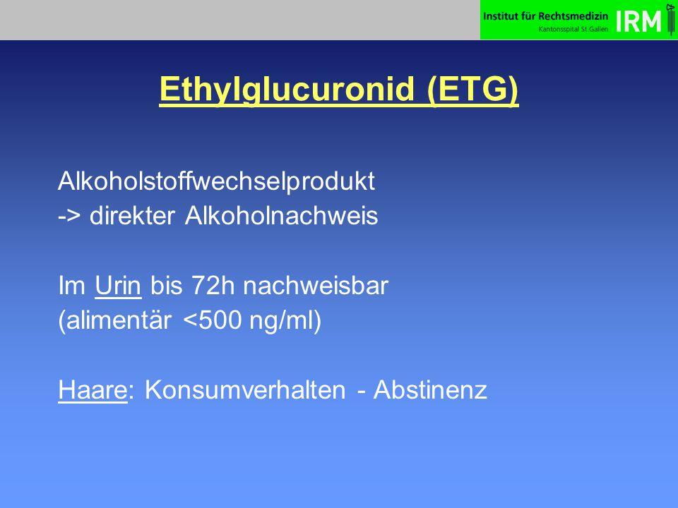 Ethylglucuronid (ETG)