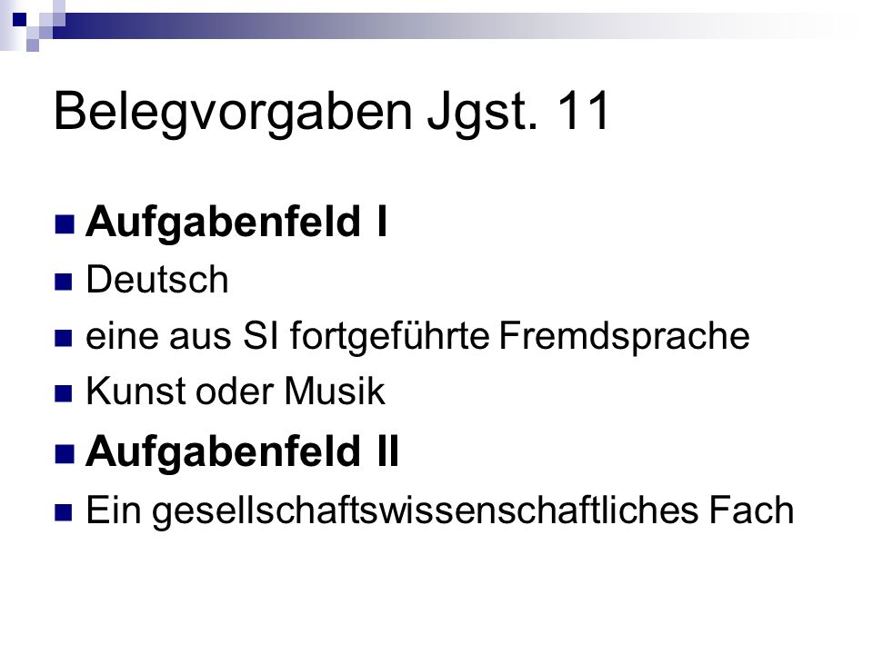 Belegvorgaben Jgst. 11 Aufgabenfeld I Aufgabenfeld II Deutsch