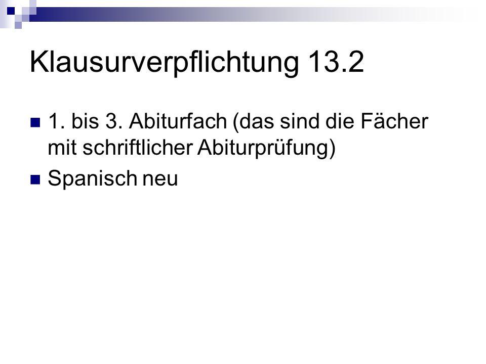 Klausurverpflichtung 13.2