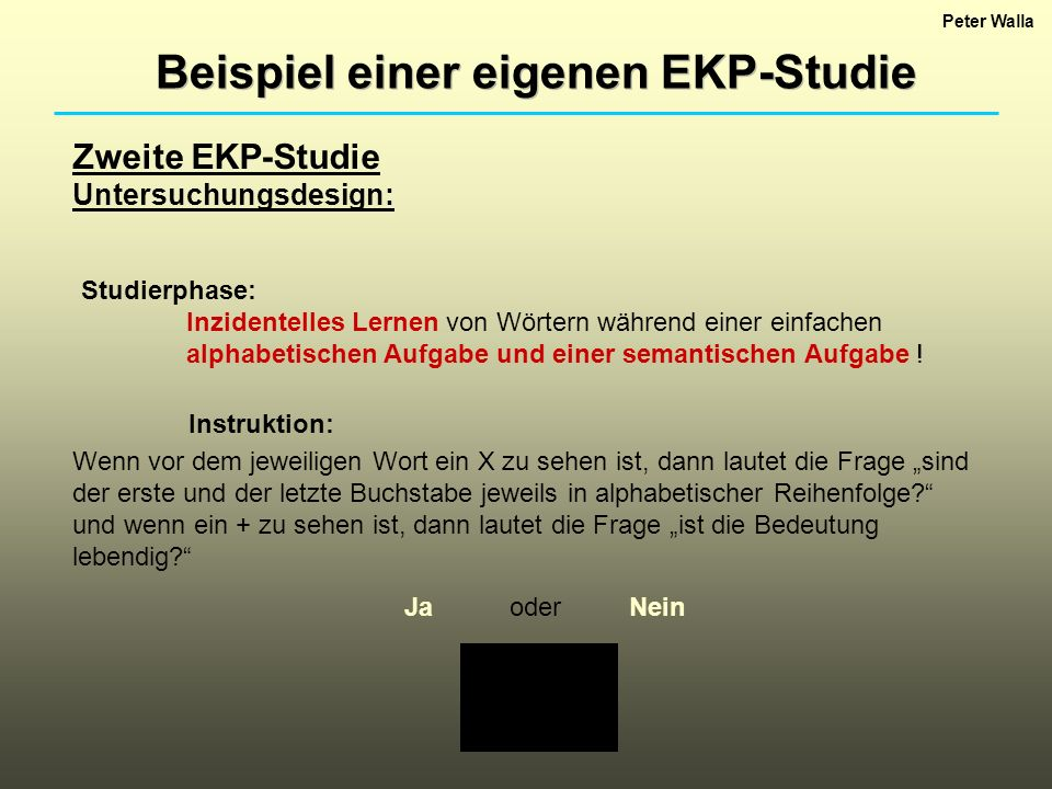 Beispiel einer eigenen EKP-Studie