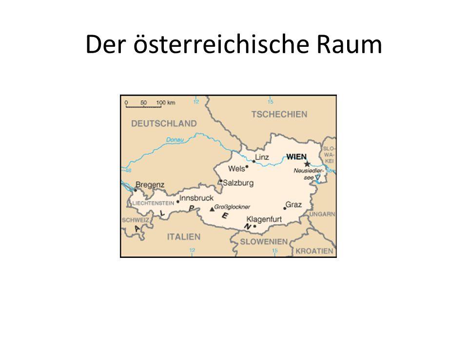 Der österreichische Raum