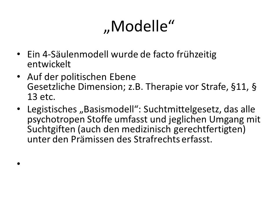 """Modelle Ein 4-Säulenmodell wurde de facto frühzeitig entwickelt"