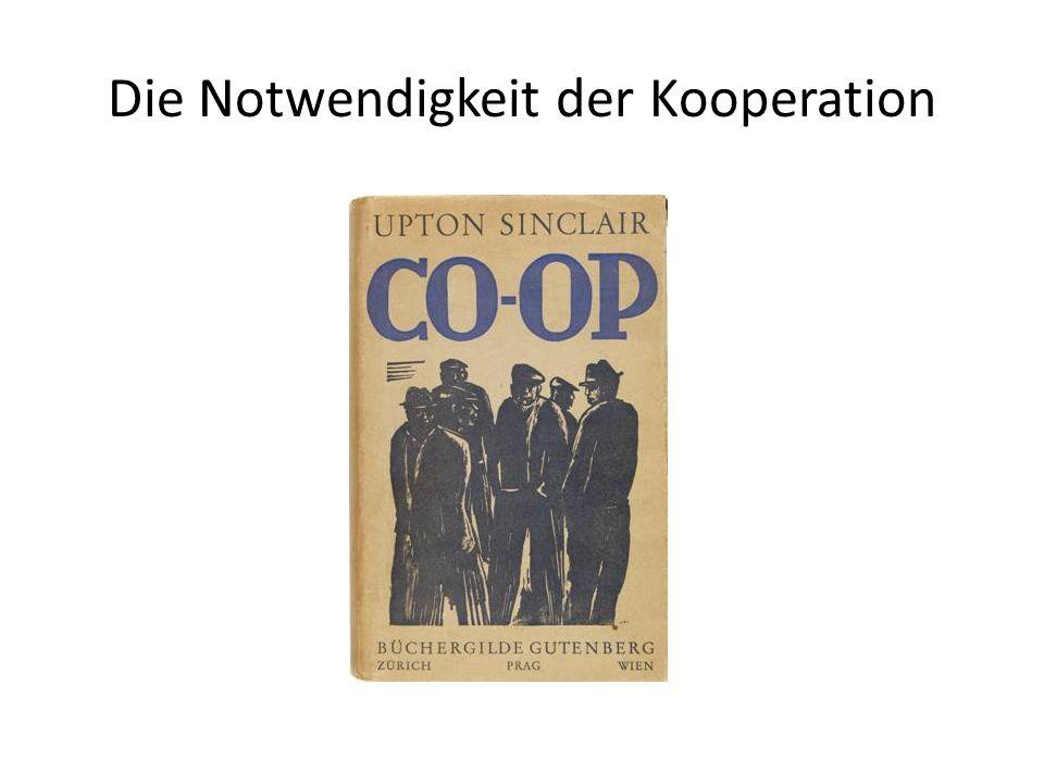 Die Notwendigkeit der Kooperation