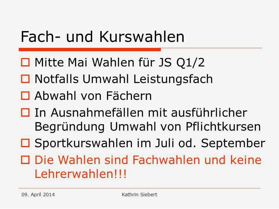Fach- und Kurswahlen Mitte Mai Wahlen für JS Q1/2