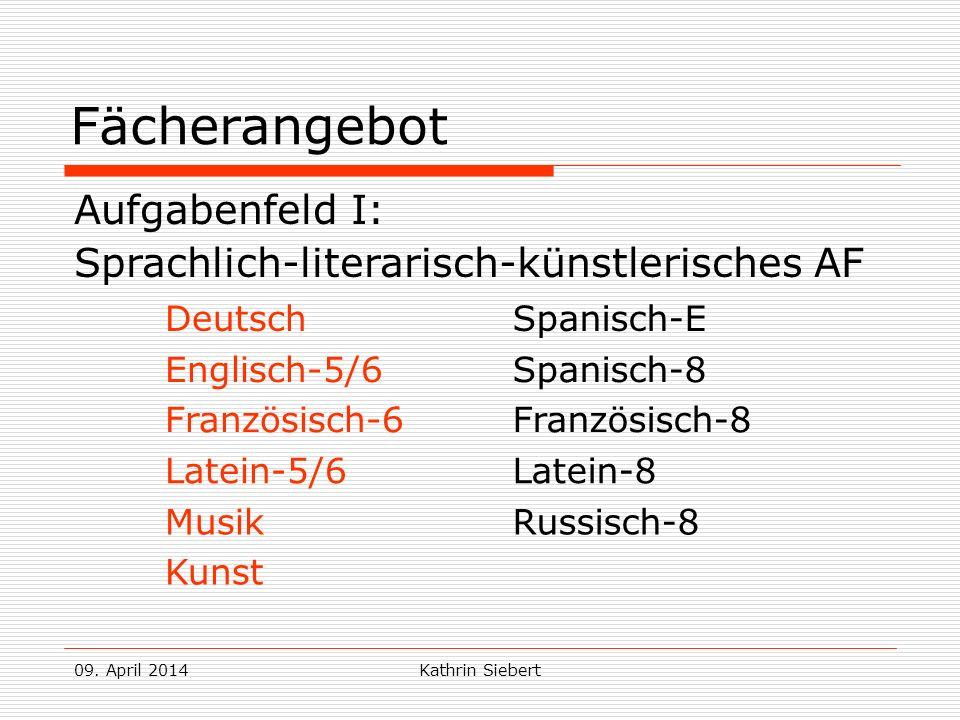 Fächerangebot Aufgabenfeld I: Sprachlich-literarisch-künstlerisches AF