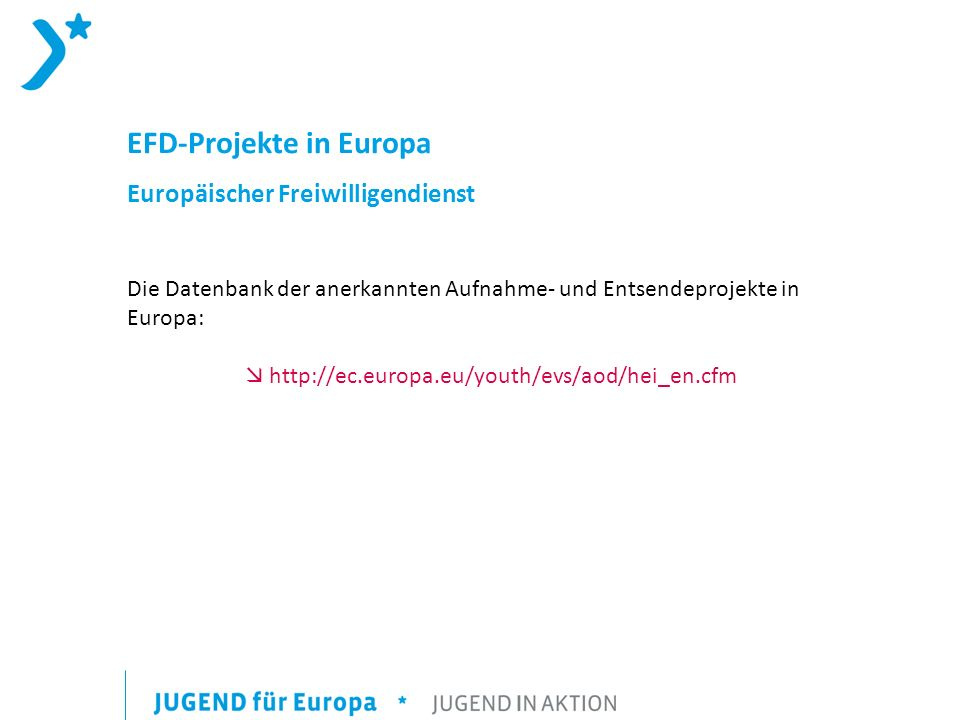  http://ec.europa.eu/youth/evs/aod/hei_en.cfm