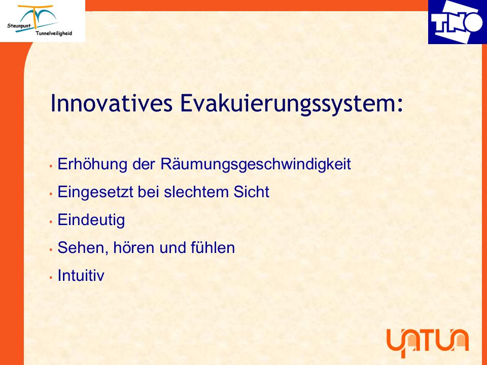 Innovatives Evakuierungssystem: