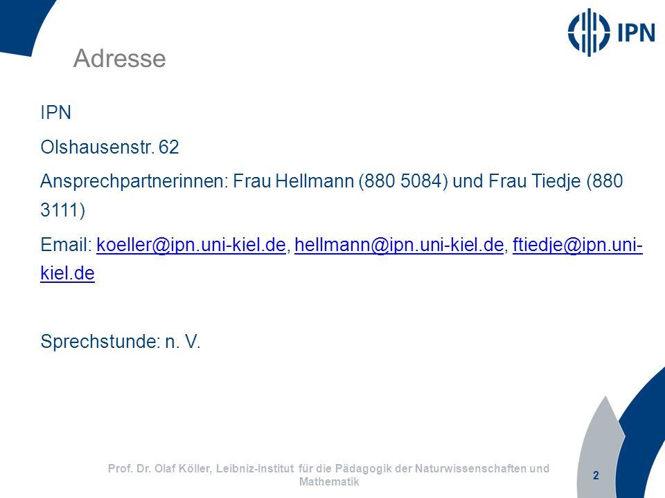 Adresse IPN Olshausenstr. 62