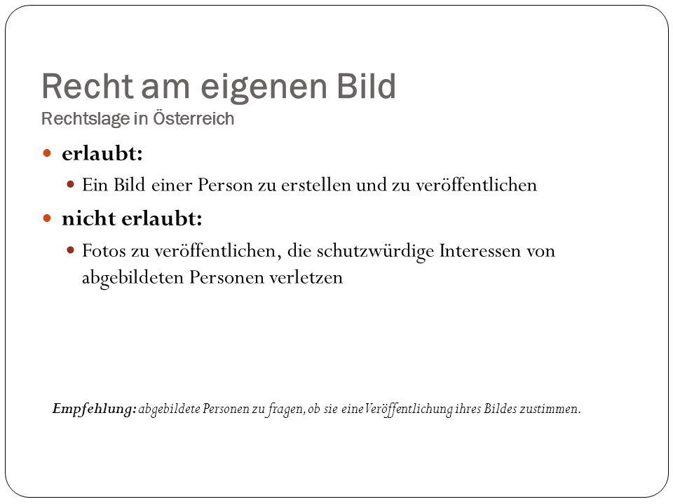Recht am eigenen Bild Rechtslage in Österreich