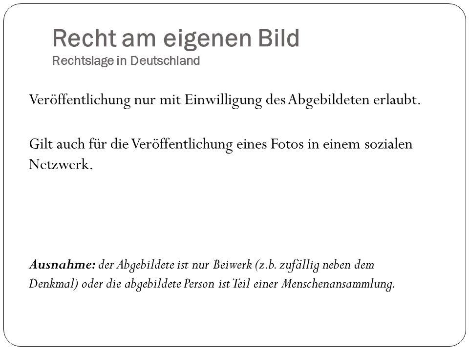 Recht am eigenen Bild Rechtslage in Deutschland