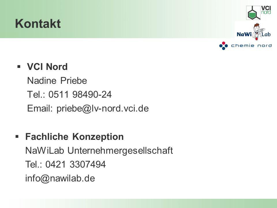 Kontakt VCI Nord Nadine Priebe Tel.: 0511 98490-24 Email: priebe@lv-nord.vci.de.