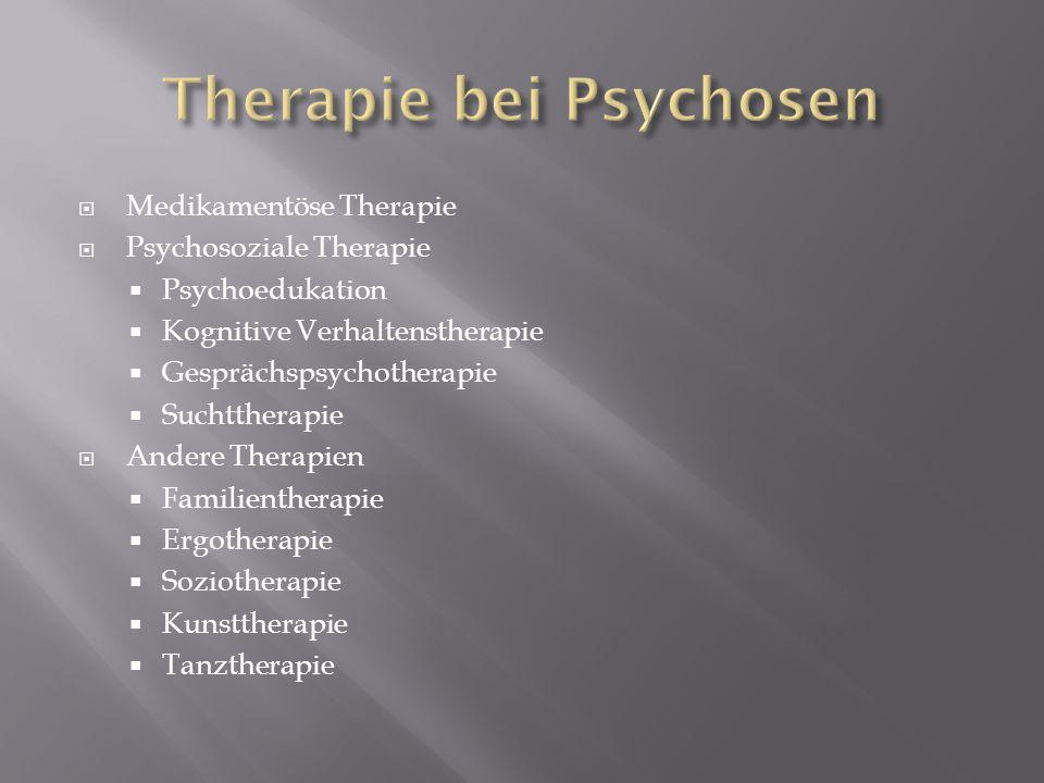 Therapie bei Psychosen