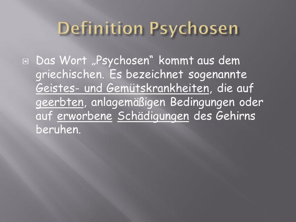 Definition Psychosen